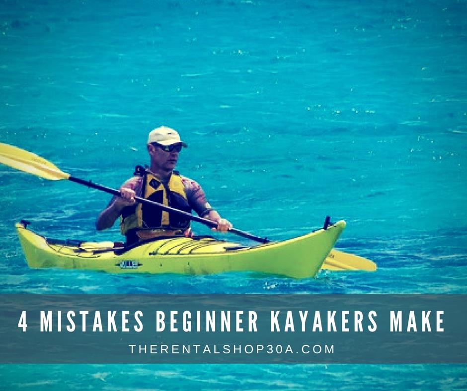 4 Mistakes Beginner Kayakers Make